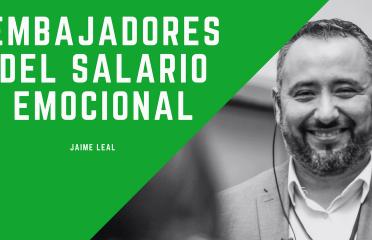 conEmbajadores del Salario Emocional con Jaime Leal